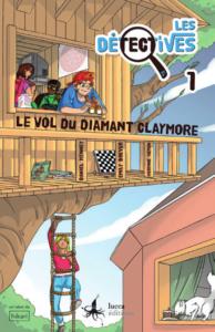 Les détectives 1. Le vol du diamant de Claymore