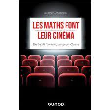 Les maths font leur cinéma - De Will Hunting à Imitation Game - broché - Jérôme Cottanceau - Achat Livre ou ebook | fnac